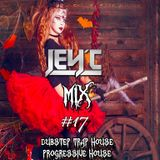 Jey'c - Mix #17 Halloween Dubstep, Trap, House, Big Room House, Progressive House