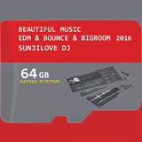BEAUTIFUL MUSIC EDM & BOUNCE & BIGROOM 2016 - SUNJILOVE DJ