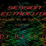DJ BLING - SESSION ELECTROCUTION - Vol.01