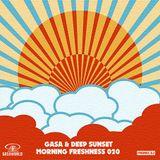 GASA & Deep Sunset - Morning Freshness 020