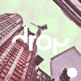 "Drop Vol. 4 ""Visionary Loop"" Mixed By Noble"