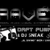 Daft Punk 2002 - Live @ Radio 1 vs Dj Sneak - The Essential Mix - El Divino Ibiza