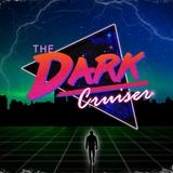 The Dark Cruiser Mixtape [Part II]