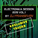 Electronika Session vol.1 2015 by Dj FranSeven