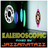 Jazzamatazz - Kaleidoscopic Special Mix for Soul Cool Guest List