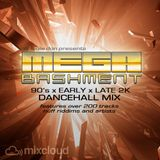 Mega Bashment Dancehall Mix