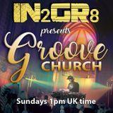 Groove Church Episode 001- Airwave Radio Show