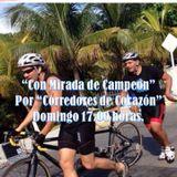"""""""Con Mirada de Campeón"""", emisión 70 de """"Corredores de Corazón"""", 04 de /Oct/2015"""