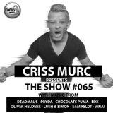"Criss Murc ""The Show"" - Episode #065"