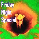 Friday Night Special (Standard Orbit)