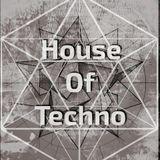 HOUSE OF TECHNO