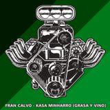 FRAN CALVO KASA MINHARRO (GRASA Y VINO VOL.1)