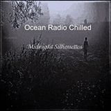 "Ocean Radio Chilled ""Midnight Silhouettes"" 1-6-19"