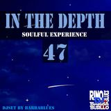In the Depth 47 - Soulful Experience  - DjSet by BarbaBlues