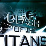 DJ Anakonda @ Clash of the Titans
