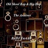Old Skool Rap & Hip Hop - The Archives
