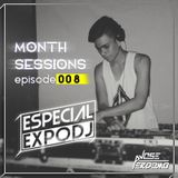 Month Sessions Episode #008 - JosePerdomo (Especial ExpoDj)