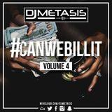 #CANWEBILLIT Vol. 4 Tweet @DJMETASIS