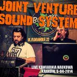 Joint Venture Sound System live Krakow, Kawiarnia Naukowa 5-04-2014