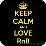 Keep Calm & Love RnB