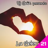 DJ SAIZ ••• La Selec' 21 ••• Love is the message