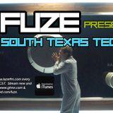 Fuze presents SOUTH TEXAS TECH :: JUNE 2017