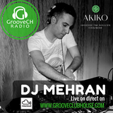 DJ MEHRAN (CK Bday) on GrooveCH radio - Saturday 18.3.2017 from Akiko Club - Lausanne