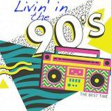 Livin in the 90s