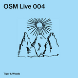 OSM Live 004 - Tiger & Woods