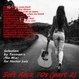 SOFT ROCK 70s 2 (Player,Elton John,America,Dan Hill,Bread,Carly Simon,Robert John,Little River Band)