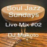 DJ Makoto Soul Jazz Sundays Live Mix #02