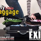 """The Exit 3/1/13 - """"LUGGAGE"""""""