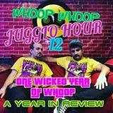 Whoop Whoop Juggalo Hour #12