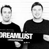 Dreamlust 1 Brighton FM show 15 August 2016