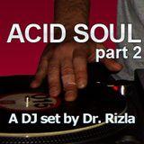 Acid Soul part 2