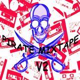 PIRATE MIXTAPE V2  - The Modern Electronic Sounds II  B side