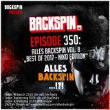 BACKSPIN FM # 350 - Alles BACKSPIN Vol. 8 (Best of 2017 - Niko BACKSPIN Edition)