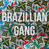 Special Set: The Brazillian Gang