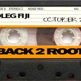 DJ Fiji - Back 2 Roots (October 2012)