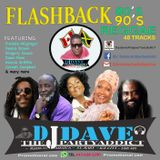 DJDAVE FLASH BACK 80'S 90'S REGGAE DENNIS BROWN BOB MARLEY MARCIA GRIFFITS GREGGORY ISSACS