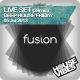FUSION: LIve Set Special - Deep House Friday (28mins)