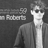 LWE Podcast 59: John Roberts