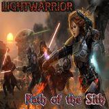 LIGHTWARRIOR - Path of the Sith