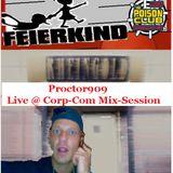 Proctor909 Live @ Corp-Com Mix-Session