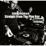 Eddie Hubbard - Straight From The Play Box