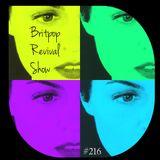 Britpop Revival Show #216 18th October 2017