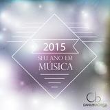 2015 - Seu ano em Musica - part 01