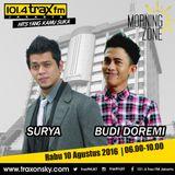 Surya Molan MorningZone TraxFMJKT 10 Agustus 2016