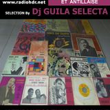 BLACK VOICES spéciale ANTILLES années 60 70 by GUILA SELECTA (Montpellier)  RADIO HDR ROUEN