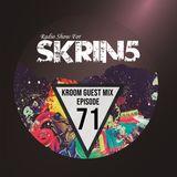 SKRIN5 SESSION N°71 (KROOM GUEST MIX)